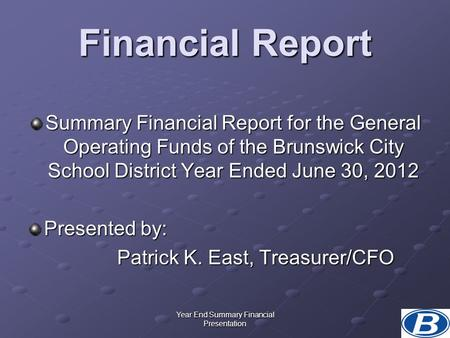 Year End Summary Financial Presentation