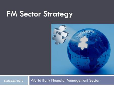 World Bank Financial Management Sector September 2010.