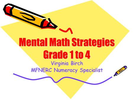 Virginia Birch MFNERC Numeracy Specialist