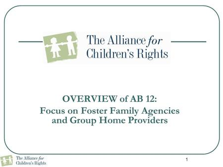 Focus on Foster Family Agencies and Group Home Providers