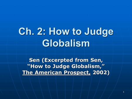Ch. 2: How to Judge Globalism