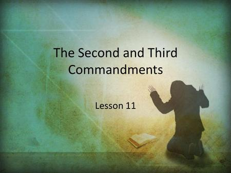 The Second and Third Commandments