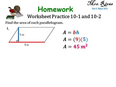 Worksheet Practice 10-1 and 10-2 Mrs. Rivas Ida S. Baker H.S.