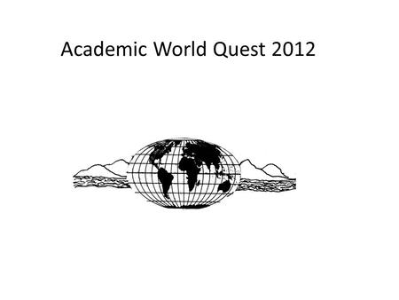 Academic World Quest 2012. We wish to thank the staff of the Henry A. Wallace Center at the FDR Presidential Library and Home for their generous assistance.