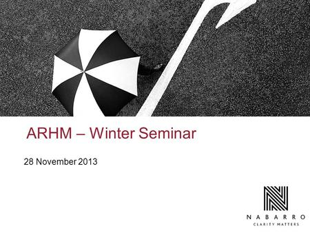 ARHM – Winter Seminar 28 November 2013. Health and Safety Update and Dos and Don'ts Esme Saynor and Rebecca Roffe – 28 November 2013.
