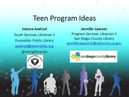 Teen Program Ideas Joanna Axelrod Youth Services Librarian II