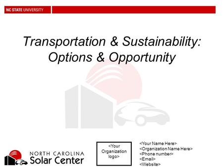 Transportation & Sustainability: Options & Opportunity.