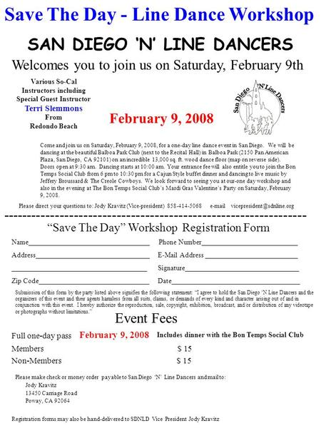 SAN DIEGO 'N' LINE DANCERS Save The Day - Line Dance Workshop Welcomes you to join us on Saturday, February 9th Come and join us on Saturday, February.