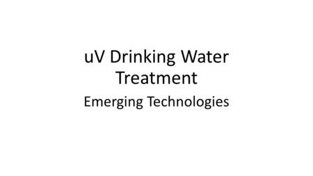 uV Drinking Water Treatment