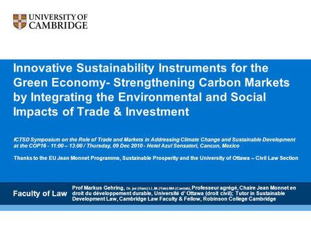 Innovative Sustainability Instruments for the Green Economy- Strengthening Carbon Markets by Integrating the Environmental and Social Impacts of Trade.