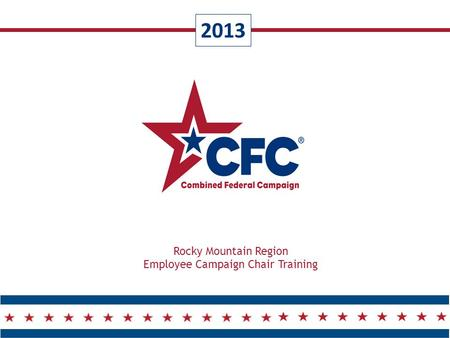 2013 Rocky Mountain Region Employee Campaign Chair Training.