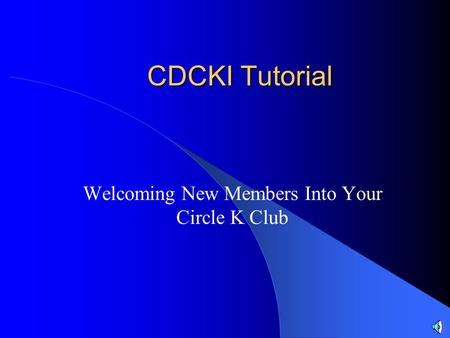 Welcoming New Members Into Your Circle K Club