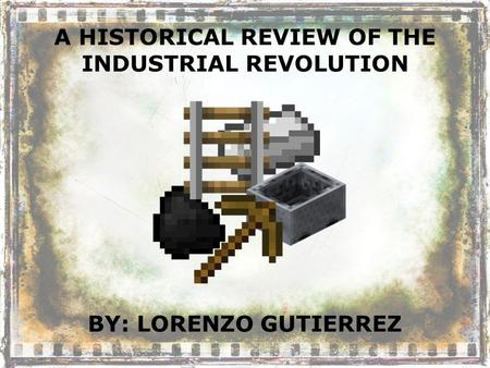 industrial revolution chapter assessment Section 1: the industrial revolution chapter 8: war and revolution section 1: reading essentials and study guide.