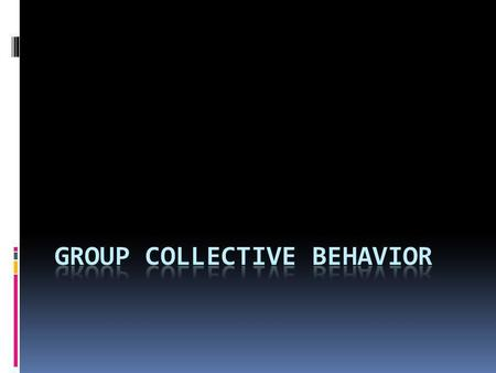 Group collective behavior