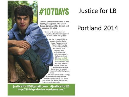 Justice for LB Portland 2014.  https://107daysofaction.files.wordpress.com/2014/06/ day103writeup.pdf https://107daysofaction.files.wordpress.com/2014/06/