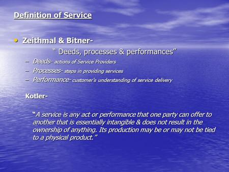 """ Deeds, processes & performances"""