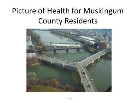 Picture of Health for Muskingum County Residents 7.25.14.