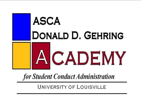 Material presented to you during the 2012 Donald D. Gehring Academy is made available to you as a registrant of the Academy. Further transmission of materials.