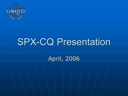 SPX-CQ Presentation April, 2006. About SPX-CQ About SPX-CQ Subontracting and Partnership Exchange of Chongqing(SPX-CQ) is a non-for-profit organization.