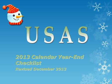 2013 Calendar Year-End Checklist Revised December 2013.
