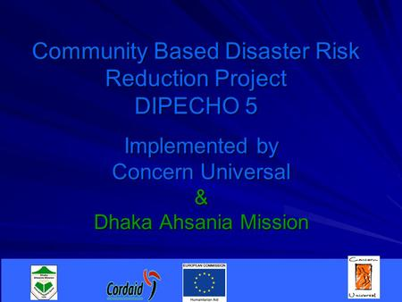 Community Based Disaster Risk Reduction Project DIPECHO 5