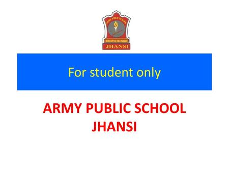 For student only ARMY PUBLIC SCHOOL JHANSI Identifying Classwise & Subjectwise Topics for NDA Topics covered in Class XI Weight ageTopics covered in.