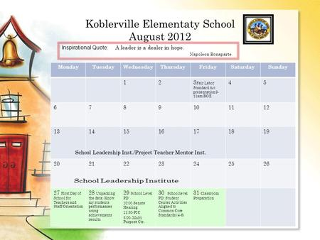 Koblerville Elementaty School August 2012 MondayTuesdayWednesdayThursdayFridaySaturdaySunday 123 Fair Labor Standard Act presentation 9- 11am BOE 45 6789101112.