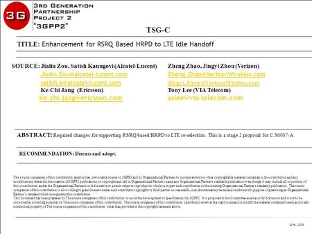 June, 2008 C2 – Company Confidential ABSTRACT: Required changes for supporting RSRQ based HRPD to LTE re-selection. This is a stage 2 proposal for C.S0087-A.