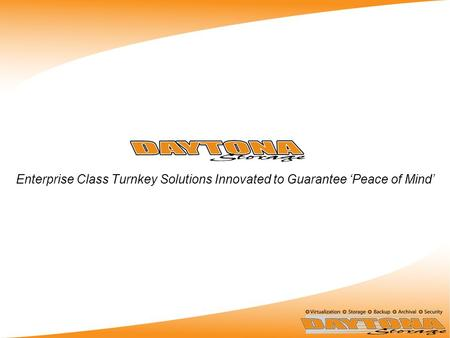 Enterprise Class Turnkey Solutions Innovated to Guarantee 'Peace of Mind'