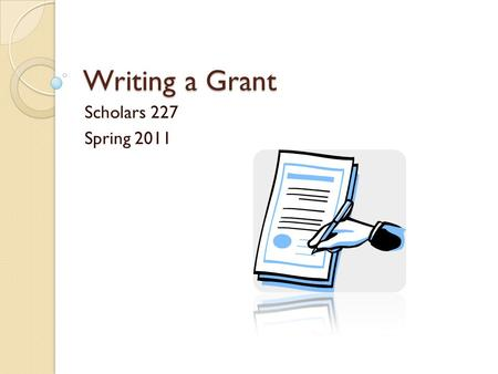Writing a Grant Scholars 227 Spring 2011. West Side Neighborhood Project (WSNP) Non-profit organization Grassroots organization(run by the community)
