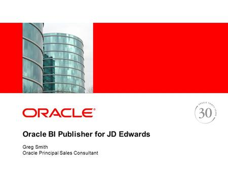 Oracle BI Publisher for JD Edwards