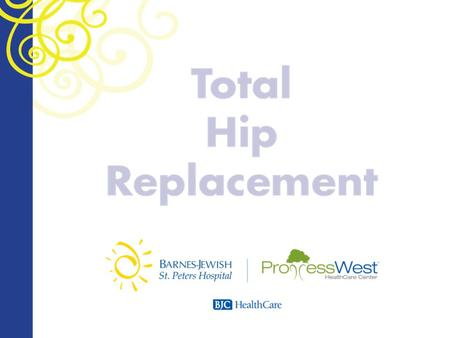 Overview What is Total Hip Replacement (THR)? Preparing for a Total Hip Replacement Surgery Day Postoperative and Recovery Discharge.