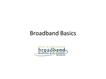"Broadband Basics. Broadband Definition For a network connection be considered ""broadband"" according to the FCC in the 2012 Broadband Progress report as."