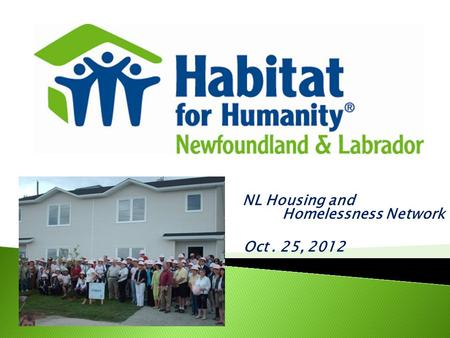 NL Housing and Homelessness Network Oct. 25, 2012.