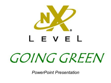 GOING GREEN PowerPoint Presentation. Textbook Overview  WHY GO GREEN? Defining terms, assessing options, and setting priorities.  IS IT FEASIBLE? Feasibility.