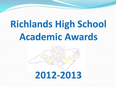 Richlands High School Academic Awards 2012-2013. Scholarships.