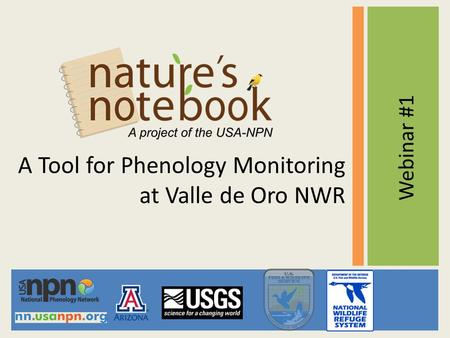 A Tool for Phenology Monitoring at Valle de Oro NWR Webinar #1.