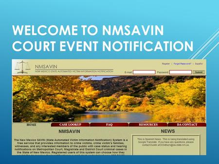 WELCOME TO NMSAVIN COURT EVENT NOTIFICATION. NMSAVIN.COM HOME.