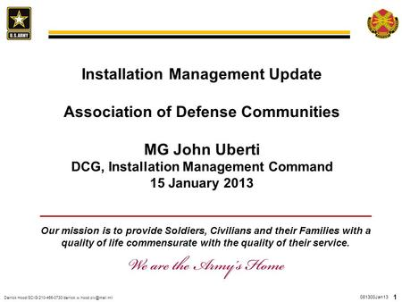 081300Jan13 Derrick 1 Installation Management Update Association of Defense Communities MG John Uberti.