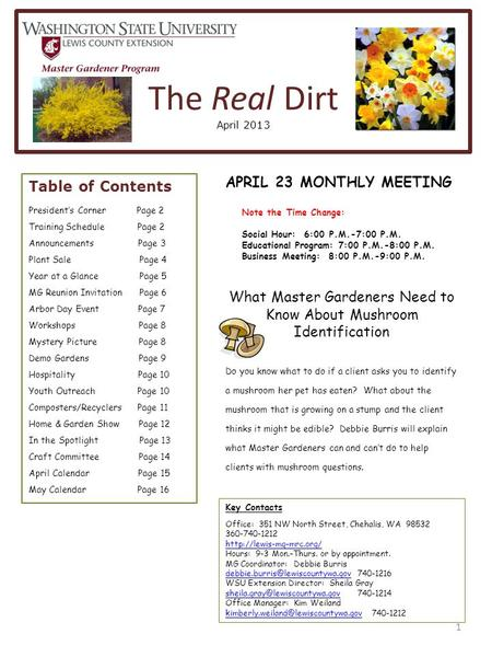The Real Dirt April 2013 1 Table of Contents President's Corner Page 2 Training Schedule Page 2 Announcements Page 3 Plant Sale Page 4 Year at a Glance.