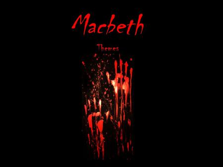 Macbeth Themes.