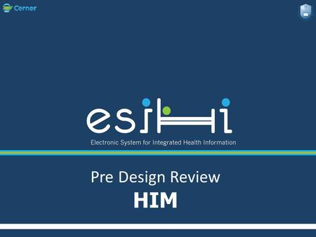 Pre Design Review HIM. * Team Members..  Awatif H. Al Harbi(KKUH).  Jenan H. Al Saigh (KKUH).  Mona A. Al Babtain (KAUH).  Mosabih Y. Al Nahdi (KAUH).