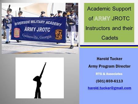 RTG & Associates Harold Tucker Army Program Director (501) 859-6113