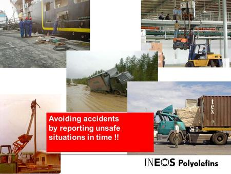 Avoiding accidents by reporting unsafe situations in time !!