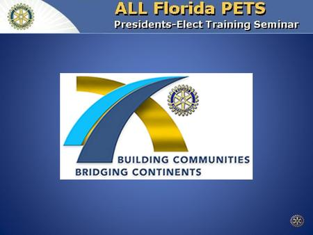 Service Projects Florida PETS 2010 Reference: Club President's Manual, Pages 71-82.
