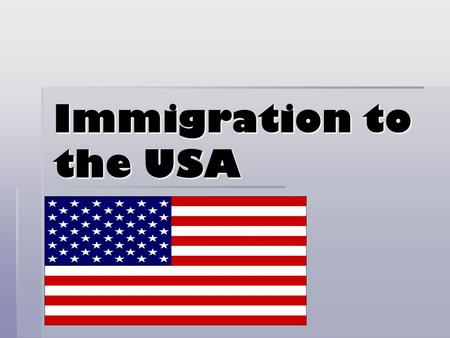 Immigration to the USA. Aims:  Identify the main groups who arrived in the USA between 1870 and 1920.  Examine the difference between 'Old' and 'New'