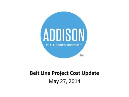 Belt Line Project Cost Update May 27, 2014. Belt Line – Project Overview Undergrounding of aerial utilities – electrical and telecom Two Phases – Marsh.