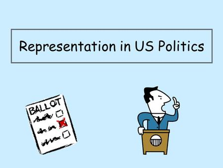 Representation in US Politics