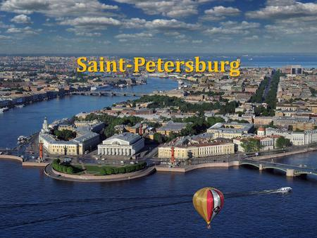Saint-Petersburg Saint-Petersburg. St. Petersburg - beautiful and fascinating holiday destination.