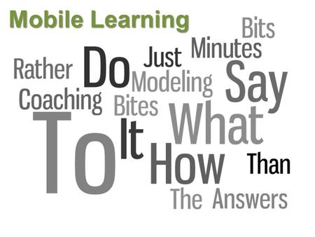 Mobile Learning. Not About Apps ! Who's It For?
